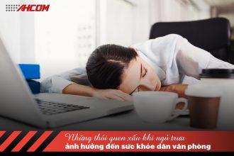 Những thói quen ngủ trưa ảnh hưởng đến sức khỏe