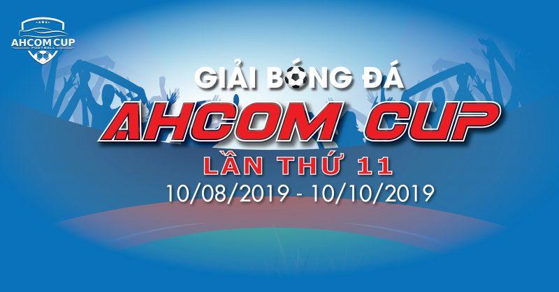 Khai mạc giải bóng đá AHCOM CUP
